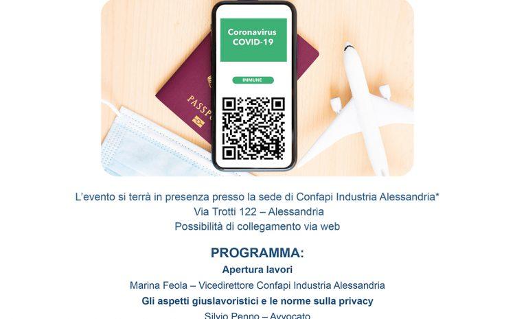 Il green pass nelle aziende: novità e prime indicazioni operative per una corretta gestione nei luoghi di lavoro: Confapi Alessandria